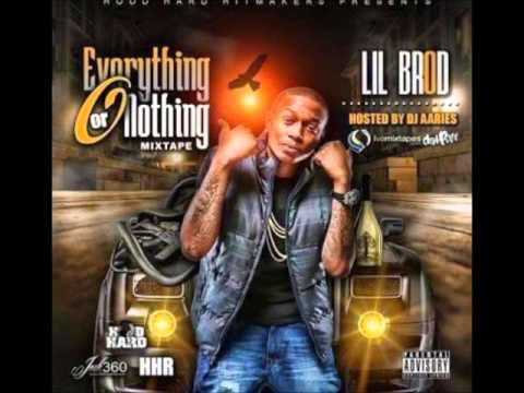 LIL BROD - STAY BOOMING ( EVERYTHING OR NOTHING)