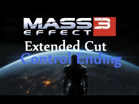 Mass Effect 3 Extended Cut | Control Ending