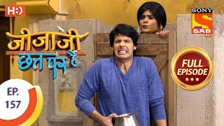 Jijaji Chhat Per Hai - Ep 157 - Full Episode - 15th August, 2018 - SABTV