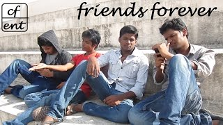 FRIENDS FOREVER Telugu Short Film 2012 - YOUTUBE