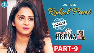 Actress Rakul Preet Singh Exclusive Interview Part #9 || Dialogue With Prema |Celebration Of Life - IDREAMMOVIES
