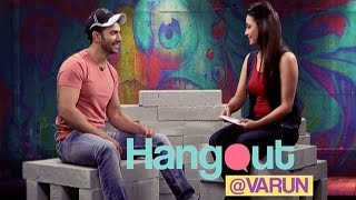 Hangout With Varun Dhawan | Full Episode - EXCLUSIVE | Badlapur Movie