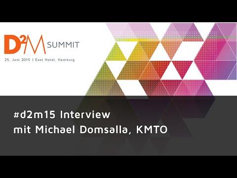 #d2m15 Interviews - Michael Domsalla, KMTO