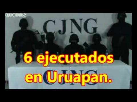 Seis ejecutados en Uruapan. Dejaron mensaje: No teman michoacanos, ya estamos aquí, CJNG.