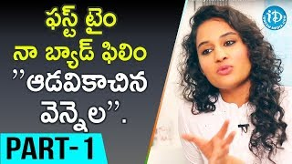 Actress Pooja Ramachandran Interview Part #1 || Talking Movies With iDream - IDREAMMOVIES