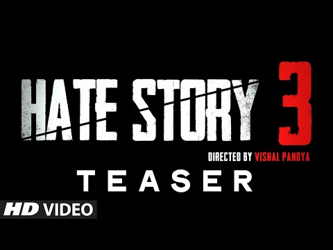Hate Story 3 - Teaser