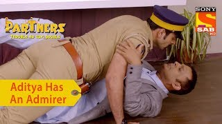 Your Favorite Character | Aditya Has An Admirer | Partners Trouble Ho Gayi Double - SABTV