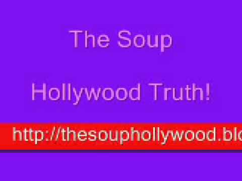 The Soup Hollywood Truth!