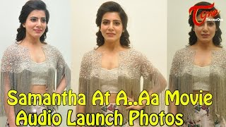 Samantha At A  Aa Movie Audio Launch Photos - TELUGUONE