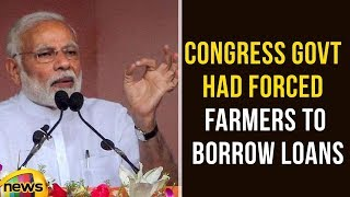 PM Narendra Modi Says Congress Government Had Forced Farmers To Borrow Loans | Mango News - MANGONEWS