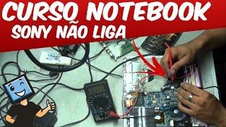 CURSO CONSERTO EM NOTEBOOK & BGA / SONY N?O LIGA