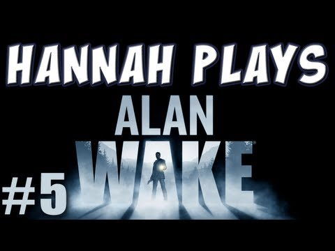 Hannah Plays Alan Wake Part 5 Barry