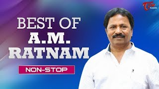 Best OF A M Rathnam || All Time Telugu Super Hit Songs | TeluguOne - TELUGUONE