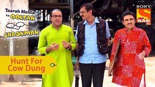 Your Favorite Character | Bhide, Popat & Jetha's Hunt For Cow Dung | Taarak Mehta Ka Ooltah Chashmah - SABTV