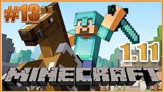 Minecraft 1.11 выживание. #13. Новый Майнкрафт прохождение