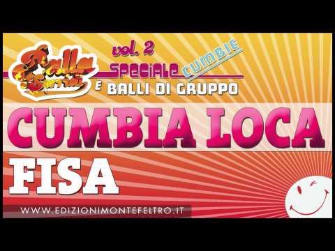 CUMBIA LOCA - CUMBIA SALSA FISARMONICA - BALLA E SORRIDI VOL.2  - SPECIALE CUMBIE E BALLI DI GRUPPO