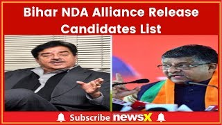 Bihar NDA Alliance Release Candidates List; Shatrughan Sinha Left Out; Lok Sabha Elections 2019 - NEWSXLIVE