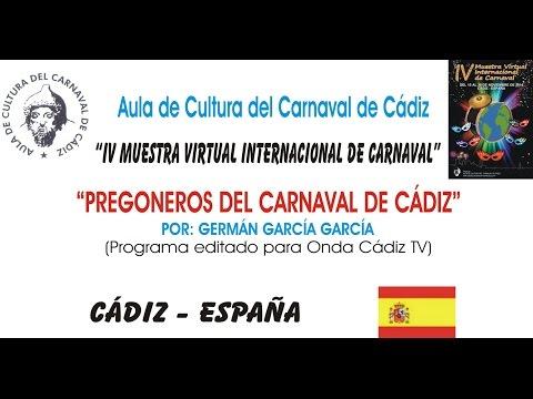 IV MUESTRA VIRTUAL - PREGONEROS DEL CARNAVAL DE CÁDIZ
