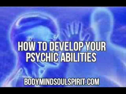 How To Develop Psychic Abilities