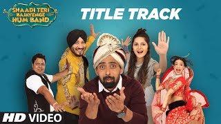 Shaadi Teri Bajayenge Hum Band Title Song | Daler Mehndi Dilbagh Singh - TSERIES