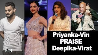 Priyanka & Vin shower PRAISES to 'Influential' Deepika - BOLLYWOODCOUNTRY