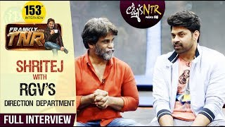 RGV's Direction Department With Shritej - Exclusive Interview || Frankly With TNR #153 - IDREAMMOVIES