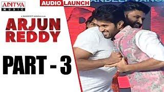 Arjun Reddy Audio Launch Part - 3 || Vijay Devarakonda || Shalini - ADITYAMUSIC