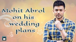 Mohit Abrol throws light on his wedding plans with Mansi Srivastava l Exclusive l TellyChakkar - TELLYCHAKKAR