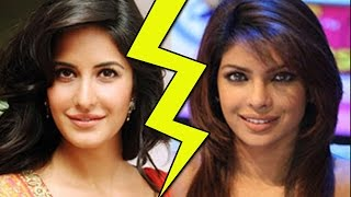 Katrina Kaif and Priyanka Chopra's CATFIGHT - TOP STORY