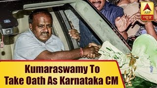 Kumaraswamy to take oath as Karnataka CM TODAY - ABPNEWSTV
