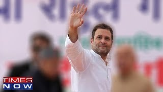 Rahul Gandhi Makes Pitch For 2019 Lok Sabha Elections - TIMESNOWONLINE
