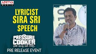 Lyricist Sira Sri Speech @ Pressure Cooker Movie Pre Release Event | Sai Ronak, Rahul Ramakrishna - ADITYAMUSIC