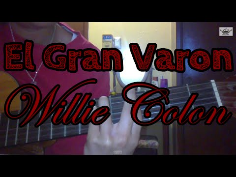 Como tocar el Gran Varon de Willie Colon en guitarra
