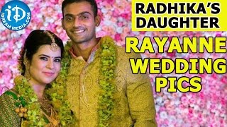 Actress Radhika Daughter Rayanne Wedding Pics