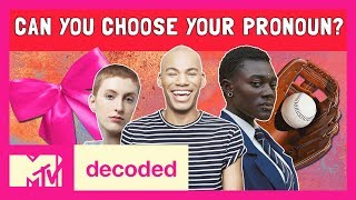 Can You Choose Your Own Pronouns? Ft. Patti Harrison   Decoded   MTV - MTV