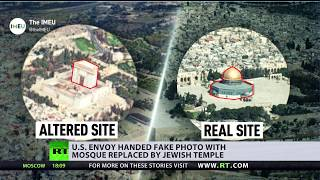 Temple Mount photo with Jewish temple replacing mosque handed to US envoy, sparking criticism - RUSSIATODAY