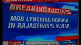 Man lynched over suspicion of cow smuggling; Akbar Khan beaten up to death in Alwar - NEWSXLIVE