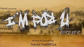 I Am For You Telugu Short Film 2018 || Directed By Thilak Thappetla - YOUTUBE