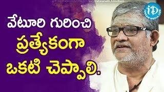 Actor Tanikella Bharani About Veturi Sundararama Murthy Glory | Vishwanadh Amrutham - IDREAMMOVIES