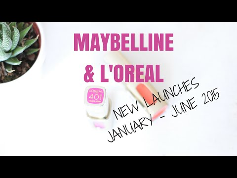 New launches from Maybelline & L