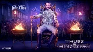 Thugs Of Hindostan: John Clive motion poster    Amir Khan   John Clive in Thugs Of Hindostan - ITVNEWSINDIA