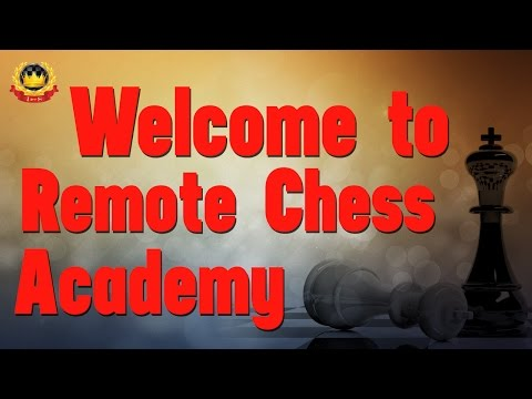 Welcome to the Remote Chess Academy