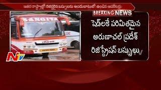 Telangana Private Travel Bus Operators Cancel Arunachal Pradesh Registered Buses || NTV - NTVTELUGUHD