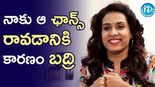 I Got That Film Chance Through Badri - Chetana Uttej || Talking Movies With iDream - IDREAMMOVIES