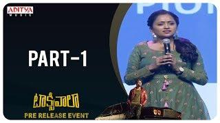 Taxiwaala Pre-Release EVENT Part - 1 | Vijay Deverakonda, Priyanka Jawalkar | Rahul Sankrityan - ADITYAMUSIC