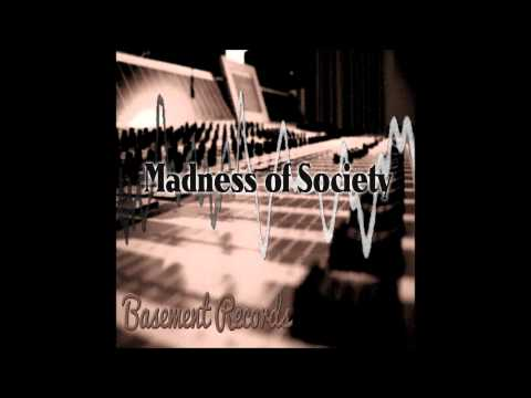 Madness of Society - Self-assured [Track 5 Basement Records]
