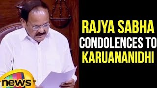 Rajya Sabha Members Paid Condolences Over the Demise Of DMK Chief Karunanidhi | Mango News - MANGONEWS
