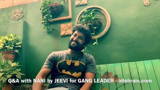 Nani Gang Leader interview by Jeevi - idlebrain.com - IDLEBRAINLIVE