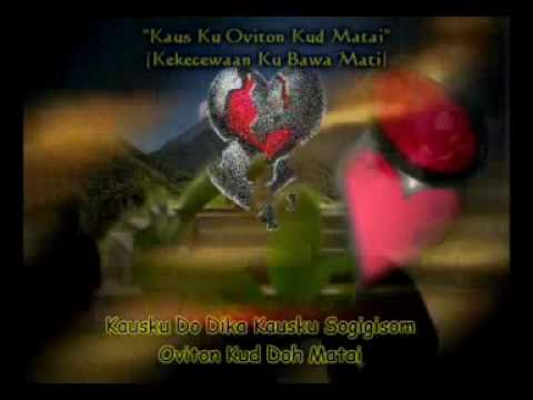 Joe Martin - Kaus Ku Oviton Kud Matai (Lagu Dusun With HQ Audio & Lirik)