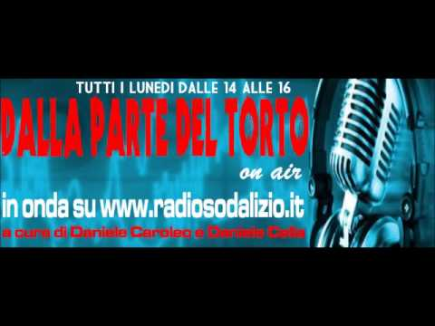 DALLA PARTE DEL TORTO ON AIR (8° Puntata-10.12.2012)